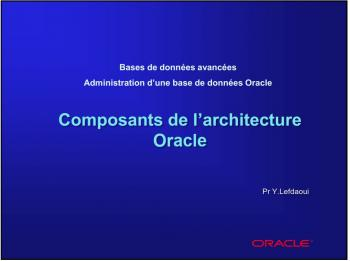 cours Architecture d'Oracle - Y.lefdaoui