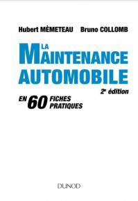 La maintenance automobile - 2e édition - [DUNOD]